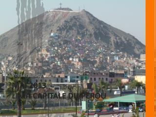 Mai 2013 Lima capitale du Pérou