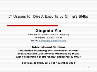 IT Usages for Direct Exports by China ' s SMEs