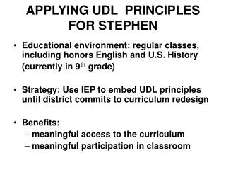 APPLYING UDL  PRINCIPLES FOR STEPHEN