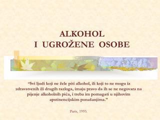 ALKOHOL I  UGROŽENE  OSOBE