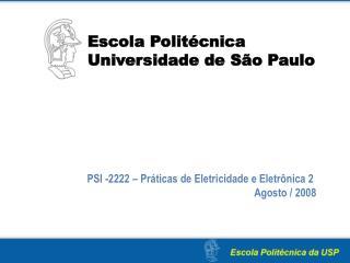 Escola Politécnica Universidade de São Paulo