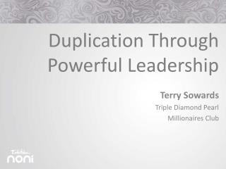 Duplication Through Powerful Leadership