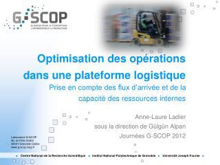 Optimisation des op�rations dans une plateforme logistique