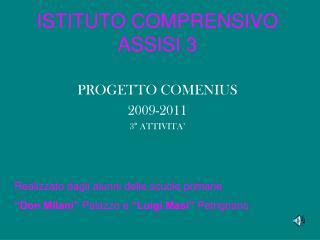 ISTITUTO COMPRENSIVO ASSISI 3
