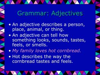 Grammar: Adjectives