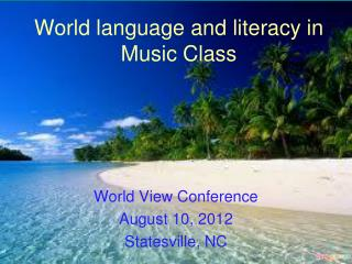 World language and literacy in Music Class