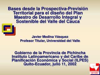 Bases desde la Prospectiva-Previsi n Territorial para el dise o del Plan Maestro de Desarrollo Integral y Sostenible del
