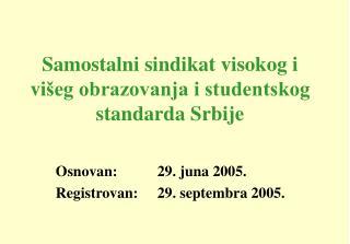 Samostalni sindikat visokog i vi šeg obrazovanja i studentskog standarda Srbije