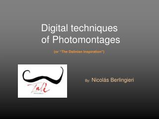 Digital techniques  of Photomontages
