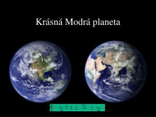 Krásná Modrá planeta