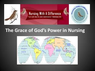 The Grace of God's Power in Nursing