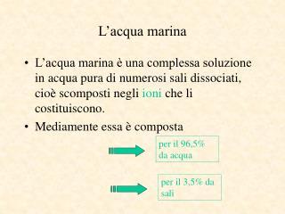L�acqua marina