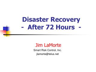 Disaster Recovery  -  After 72 Hours  -
