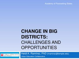 Change in Big Districts:  Challenges and Opportunities