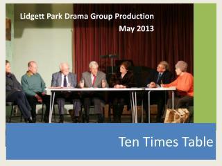 Lidgett  Park Drama Group Production May 2013