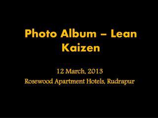 Photo Album – Lean Kaizen
