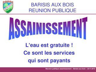 BARISIS AUX BOIS REUNION PUBLIQUE