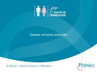 Gestes urinaires associés