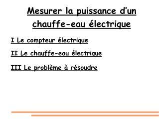 Mesurer la puissance d'un chauffe-eau électrique