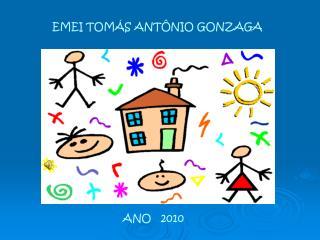 EMEI TOMÁS ANTÔNIO GONZAGA