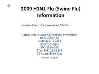 2009 H1N1 Flu (Swine Flu) Information