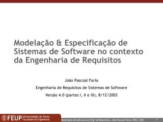 Modela  o  Especifica  o de Sistemas de Software no contexto da Engenharia de Requisitos