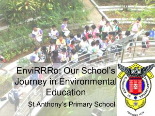 EnviRRRo: Our School's Journey in Environmental Education