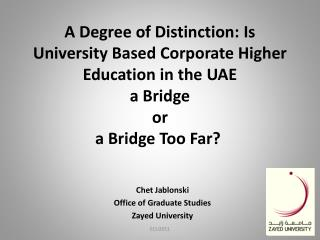 Chet Jablonski Office of Graduate Studies Zayed University