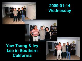 Yaw-Tsong & Ivy Lee in Southern California