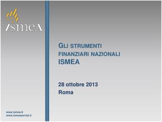 Gli strumenti finanziari nazionali ISMEA