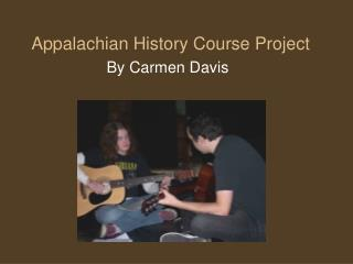Appalachian History Course Project