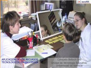 Consuelo Belloch Ortí Unidad de Tecnología Educativa. Universidad de Valencia