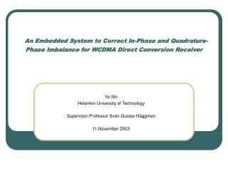 An Embedded System to Correct In-Phase and Quadrature-Phase Imbalance for WCDMA Direct Conversion Receiver