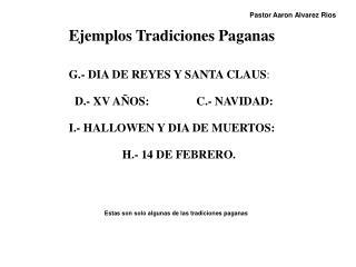 Ejemplos Tradiciones Paganas