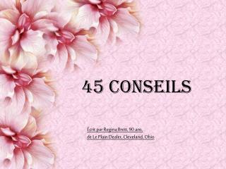 45 Conseils