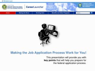 Making the Job Application Process Work for You!