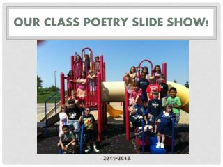 Our Class Poetry Slide Show!