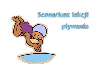 Scenariusz lekcji  pływania