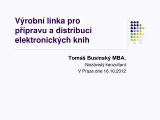 Výrobní linka pro přípravu a distribuci elektronických knih