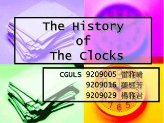 The History  of  The Clocks
