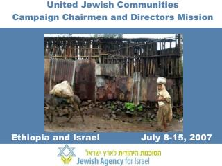 United Jewish Communities Campaign Chairmen and Directors Mission