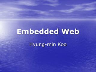 Embedded Web