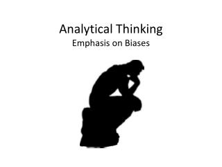 Analytical Thinking Emphasis on Biases