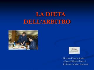 LA DIETA DELL'ARBITRO