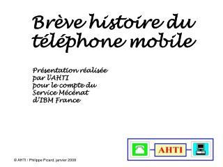 Brève histoire du téléphone mobile