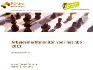 Arbeidsmarktmonitor voor het hbo 2011