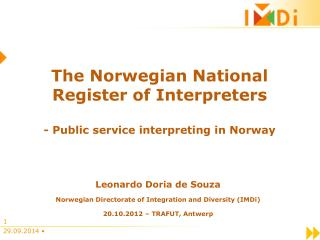 The Norwegian National Register of Interpreters - Public service interpreting in Norway
