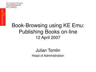 Book-Browsing using KE Emu: Publishing Books on-line 12 April 2007