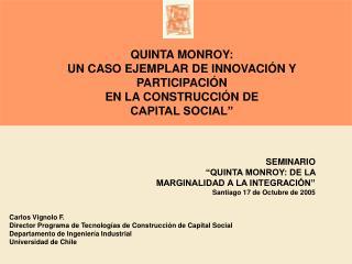 QUINTA MONROY: UN CASO EJEMPLAR DE INNOVACI N Y PARTICIPACI N EN LA CONSTRUCCI N DE  CAPITAL SOCIAL