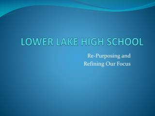 LOWER LAKE HIGH SCHOOL